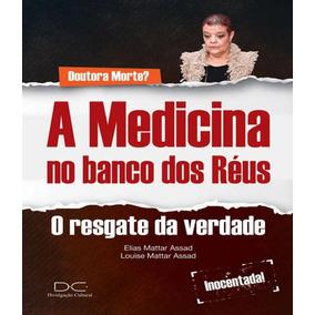 Medicina No Banco Dos Reus, A