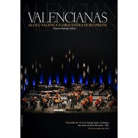 Alceu Valença E Orquestra Ouro Preto Valencianas - Dvd Mpb