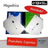 1c03efbe51 Prancheta Tática Magnética Esportes - Canetão+ímã+apagador