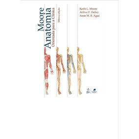 Livro Anatomia Orientada Para Clínica - 7ªed. [moore]