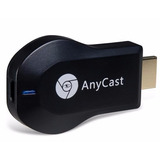 Anycast Wifi Bt Streaming - Chromecast Convertidor Smart Tv