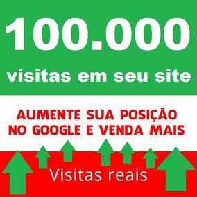 100 Mil Visitas - Trafego Real E Organico