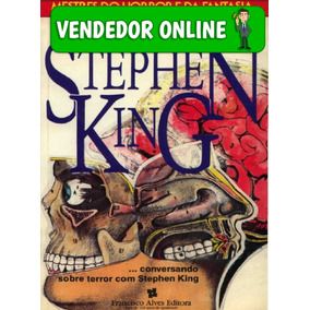 Dissecando Stephen King - Tim Underwood E Chuck Miller