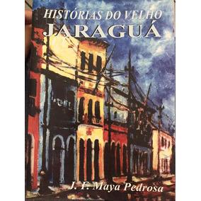 Livro Histórias Do Velho Jaraguá