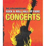 The 25th Anniversary Rock & Roll Hall Of Fame Concerts - 2 D