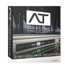 Xln Audio Addictive Trigger V1.0.3 | Windows Vst,aax