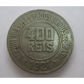Antiga Moeda Brasileira De 400 Réis - Data De 1921 Escassa.