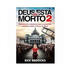 Kit Deus Não Está Morto 2 - Livro - Rice Broocks