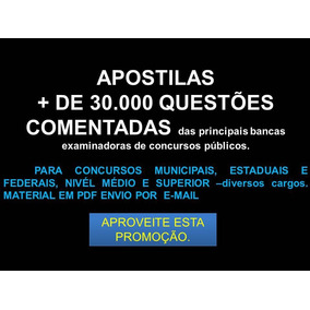 Apostila, + De 30.000 , Questões Comentadas, Para Concursos.