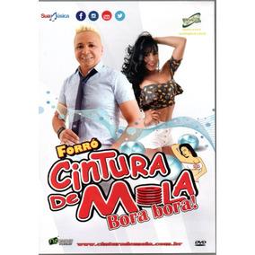 Dvd Forró Cintura De Mola - Bora Bora!