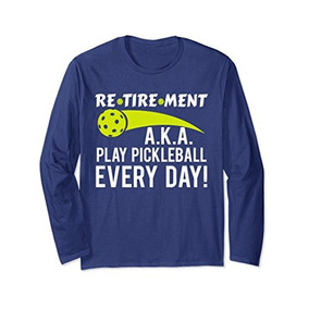 Camiseta Unisex Funny Pickleball Retirement Definition Camis