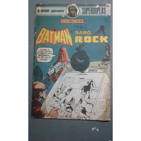 Batman E Sarg. Rock Sper Duplas Nº2 1978 Ebal