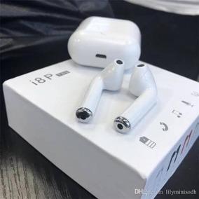 Fones Airpods Iphone E Andoid - Sem Fio Bluetooth- I8p