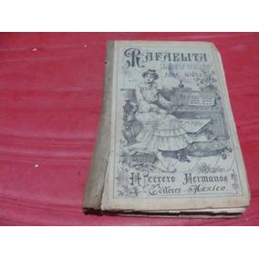 Libro Antiguo Año 1907, Rafaelita Lecturas Para Niñas , Herr