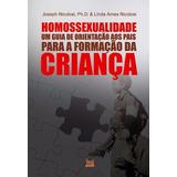 Livro Homossexualidade Guia De Orientação Aos Pais .biblos