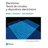 Electronica: Teoria De Circuitos Y Dispositivos Electronicos