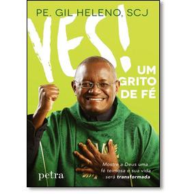 Yes! Um Grito De Fé
