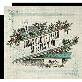 Cosas Que Te Pasan Si Estás Vivo De Liniers