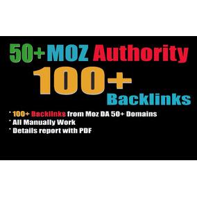 100 Dofollow Backlinks Moz Da 50+ Seguro Seo Alta Autoridade