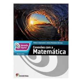 Livro - Vereda Digital - Conexões Com A Matemática