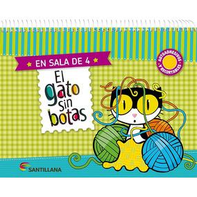El Gato Sin Botas En Sala De 4 - Santillana No Ofertar