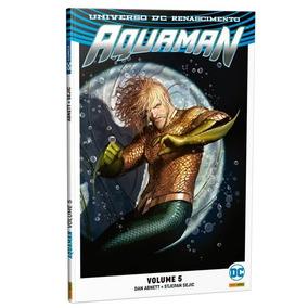 Aquaman: Renascimento - Volume 5 - Dc Comics