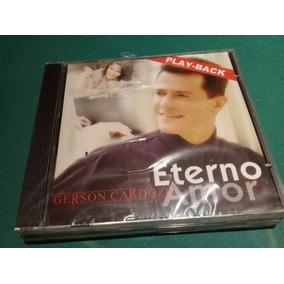 Cd Gérson Cardozo Eterno Amor - Pb - Lacrado De Fábrica -