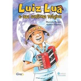 Luiz Lua E Sua Sanfona Mágica- Marcelo Franco - Ótimo Estado