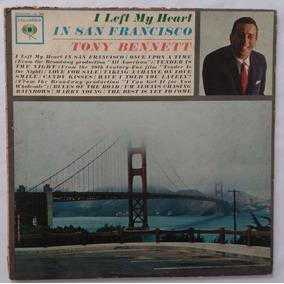 Tony Bennett I Left My Heart In San Francisco - Lp Vinil