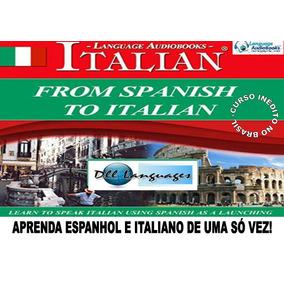 Aprenda Espanhol E Italiano De Uma Vez Só!