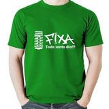 Camiseta Camisa Fixa Todo Santo Dia Diversas Cores Cod 182 cb3416cbcb2e1