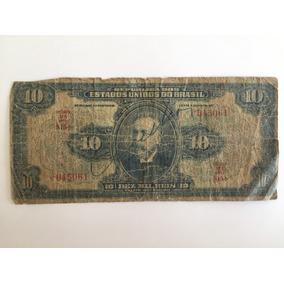 Cédula Dinheiro Antigo 10 Mil Réis Autografada 1942 Nota