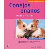 Conejos Enanos (mascotas En Casa)(libro Roedores)