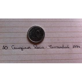 Moeda 10 Cruzeiros Reais 1994 Tamanduá