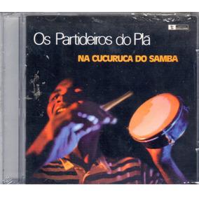 Os Partideiros Do Plá - Na Cucuruca Do Samba