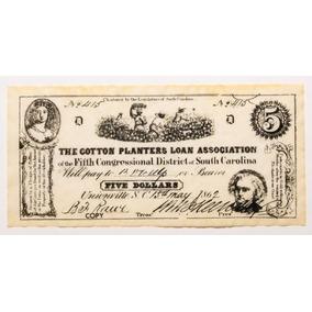 Cédula. Dólar Confederado Americano 1862. Cópia.