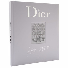 Dior For Ever - Catherine Ormen