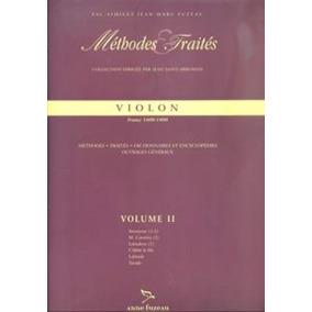 Méthodes Et Traités Violon - 3 Volumes - Italie 1600-1800