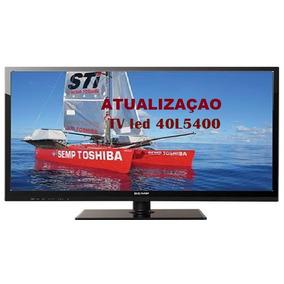 Atualização De Software Tv Sti Semp Toshiba 40l5400