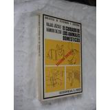 Libro El Cuidado De Los Animales Domesticos , Hajas Jozsef ,