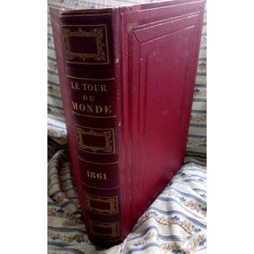 Le Tour Du Monde: Voyage Au Brésil A. Biard Ilustrado 1861