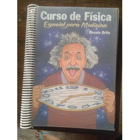 Curso De Física: Especial Para Medicina