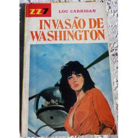 Zz7 Vermelha Nº 461:invasão De Washington- Brigitte Montfort