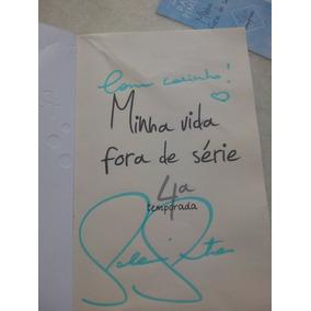 Livro Autografado Minha Vida Fora De Série 4