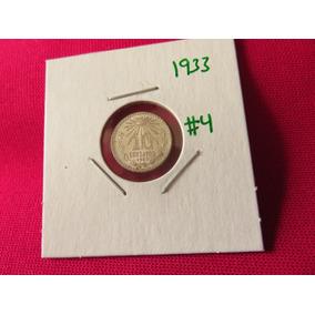 Moneda 10 Centavos 1933 Ley .720 Troquel Roto #4