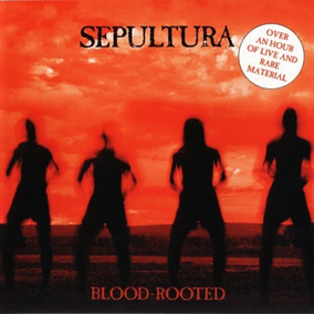 Sepultura Blood Rooted Cd Lacrado Original