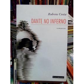 Livro Dante No Inferno Rubens Costa