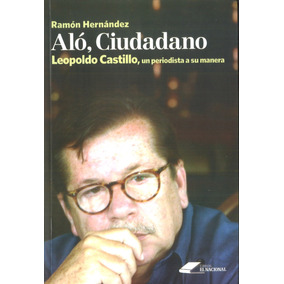 Aló Ciudadano / Leopoldo Castillo