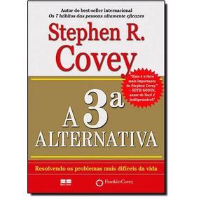A 3ª Alternativa + O Poder Da Ação (novo) = 2 Livros §
