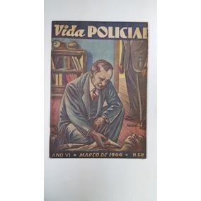 Revista Vida Policial Nº 68 Março 1944